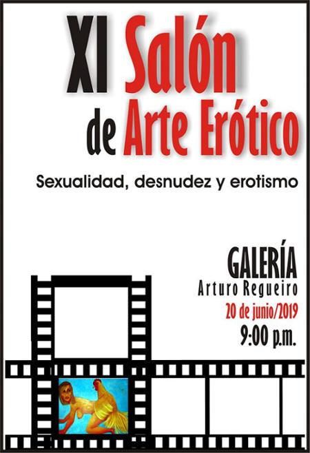 XI Edición Salón Experimental de Arte Erótico Arturo Regueiro - 2019.